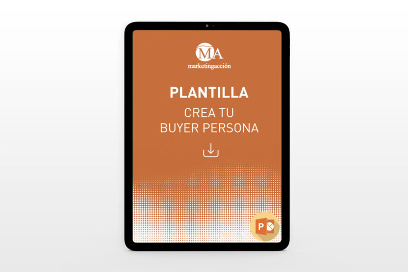 Marketing Acción - Descargar Plantilla para crear tu Buyer Persona